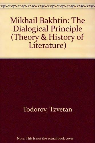 9780719014666: Mikhail Bakhtin: The Dialogical Principle (Theory & History of Literature)