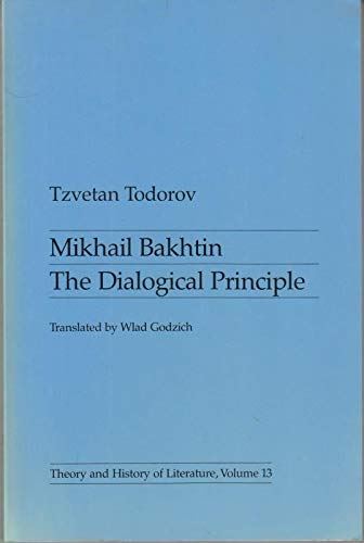 9780719014673: Mikhail Bakhtin: The Dialogical Principle