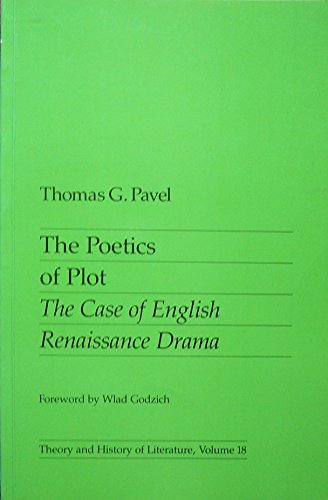 9780719014734: The Poetics of Plot: The Case of English Renaissance Drama