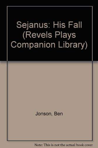 9780719015427: Sejanus His Fall (Revels Plays)