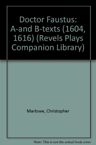 9780719015540: Doctor Faustus A- And B-Texts (The Revel Plays)