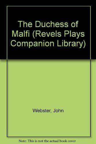 9780719016080: The Duchess of Malfi (Revels Plays)