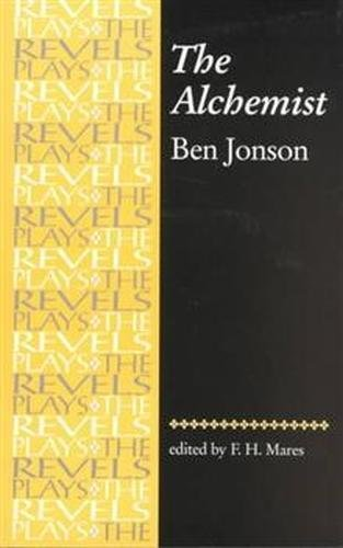 9780719016172: The Alchemist (The Revels Plays)