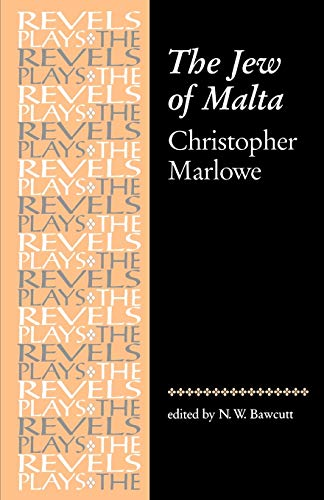 9780719016189: Jew of Malta: Christopher Marlowe (Revels Plays MUP)