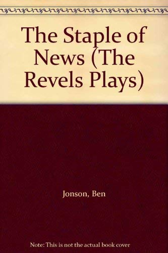9780719016318: The Staple of News (Revels Plays Companion Library)