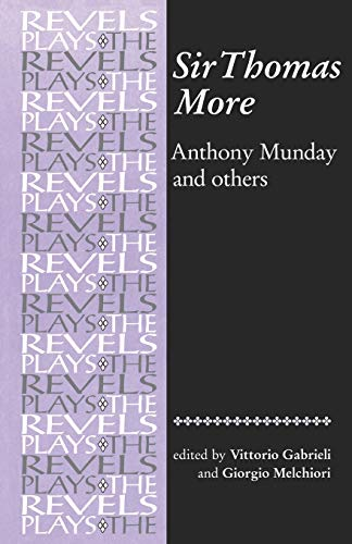 Sir Thomas More: By Anthony Munday and