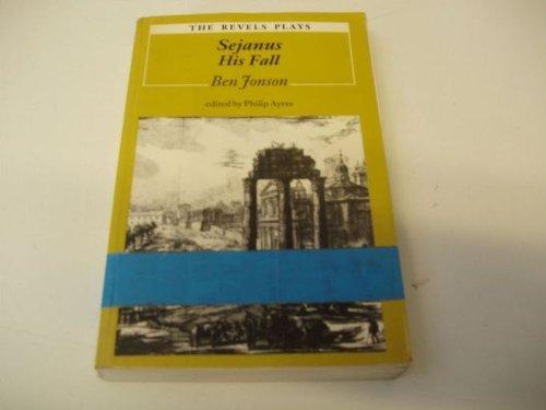 9780719016417: Sejanus His Fall (The Revels Plays Series)