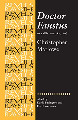 9780719016431: Doctor Faustus: A- And B- Texts