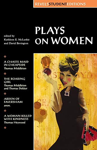 9780719016462: Plays on women: Anon, Arden of Faver (Revels Student Editions MUP)