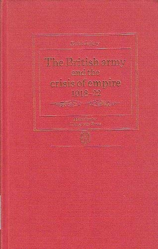 9780719017179: The British Army and the Crisis of Empire 1918-22 (Studies in Military History)