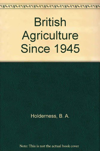 9780719017223: British Agriculture Since 1945