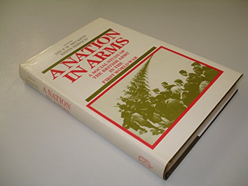 A Nation in Arms: A Social Study: Ian F.W. Beckett