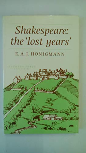9780719017926: Shakespeare: The Lost Years