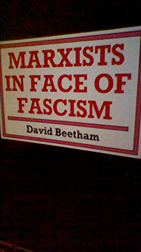 9780719018008: Marxists in the Face of Fascism: Writings by Marxists on Fascism from the Inter-war Period