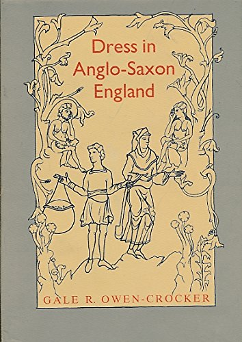 9780719018183: Dress in Anglo-Saxon England