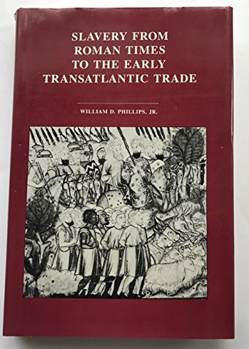 9780719018251: Slavery From Roman Times to the Early Transatlantic Trade