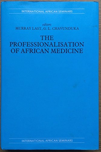 9780719018510: The Professionalization of African Medicine: No 1