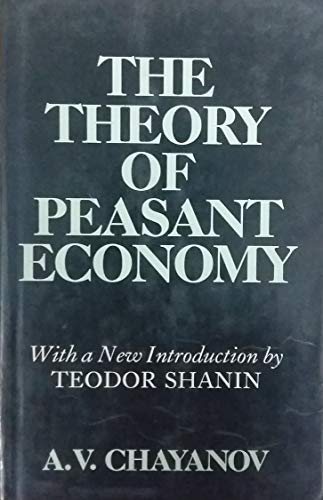 9780719018633: Theory of Peasant Economy