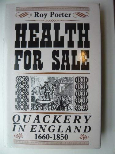 9780719019036: Health for Sale: Quackery in England 1660-1850