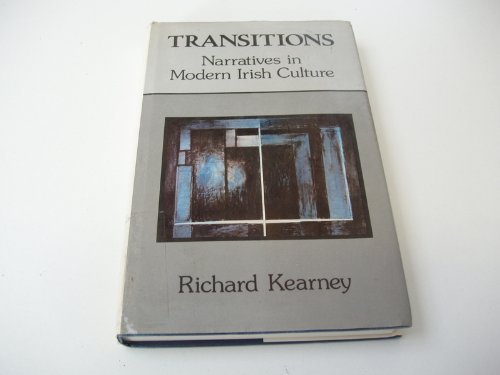 9780719019265: Transitions: Narratives in Modern Irish Culture
