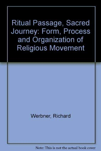 9780719019296: Ritual Passage, Sacred Journey: Form, Process and Organization of Religious Movement (Smithsonian series in ethnographic inquiry)