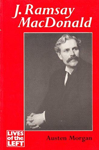 9780719021688: J.Ramsay Macdonald (Lives of the Left)