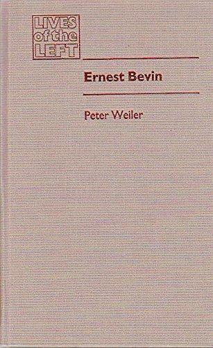 9780719021787: Ernest Bevin (Lives of the Left)