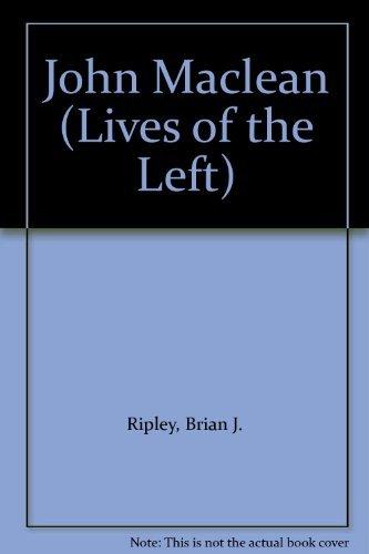 9780719021817: John Maclean (Lives of the Left)