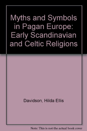 9780719022074: Myths and Symbols in Pagan Europe: Early Scandinavian and Celtic Religions