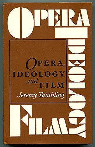 9780719022388: Opera, Ideology and Film