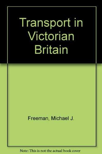 9780719023330: Transport in Victorian Britain