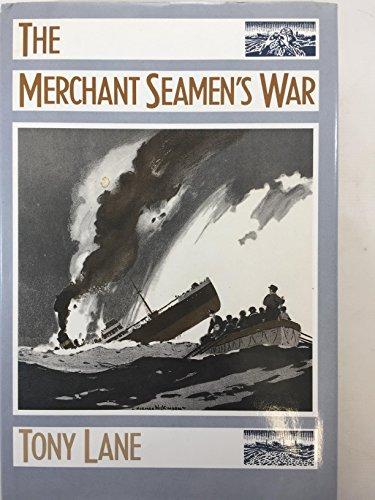 The Merchant Seaman's War (0719023971) by Lane, Tony