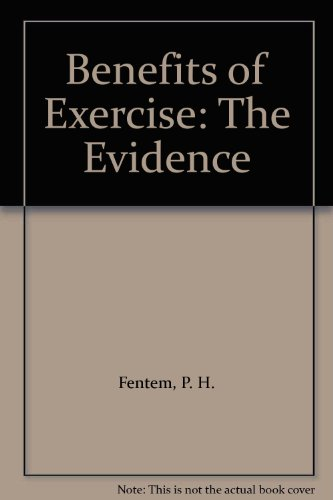 9780719024306: Benefits of Exercise: The Evidence