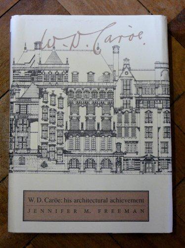 9780719024498: W.D. Caroe, Rsto, Fsa: His Architectural Achievement