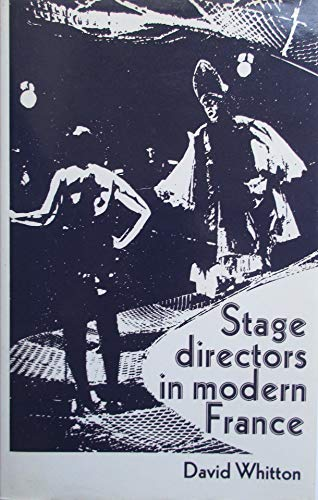 Stage Directors in Modern France