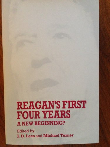 9780719025396: Reagan's First Four Years: A New Beginning