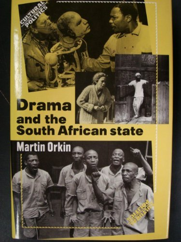 9780719025761: Drama and the South African State (Cultural Politics)