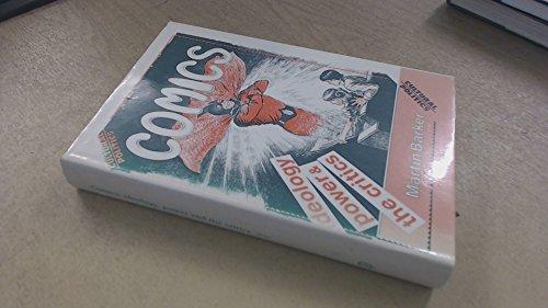 9780719025884: Comics: Ideology, Power and the Critics (Cultural Politics)