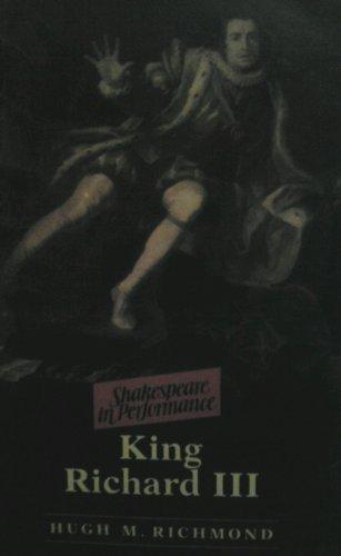 9780719027239: King Richard III (Shakespeare in Performance)