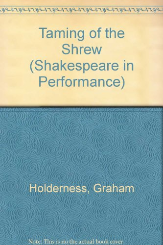 "9780719027376: ""Taming of the Shrew"" (Shakespeare in Performance)"