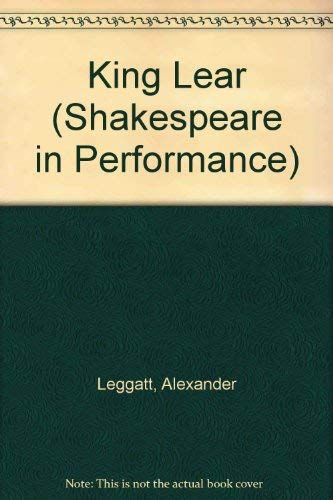 9780719027482: King Lear (Shakespeare in Performance)
