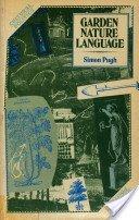 9780719028243: Garden, Nature, Language (Cultural Politics)