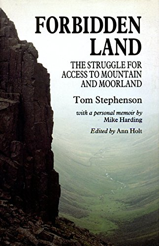 9780719028915: Forbidden Land: The Struggle for Access to Mountain and Moorland