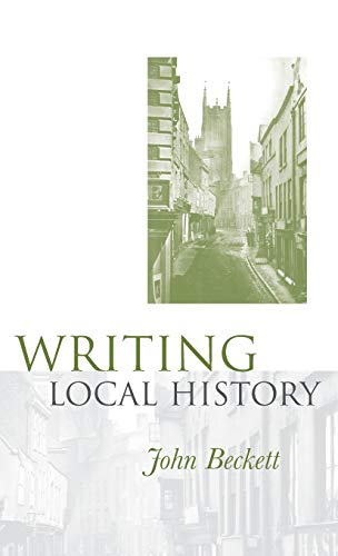 9780719029509: Writing Local History