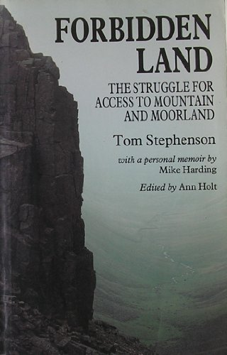 9780719029660: Forbidden Land: Struggle for Access to Mountain and Moorland