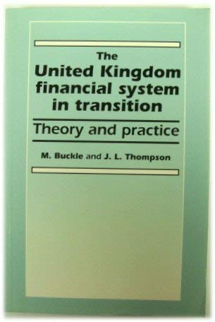 9780719030291: The United Kingdom Financial System in Transition