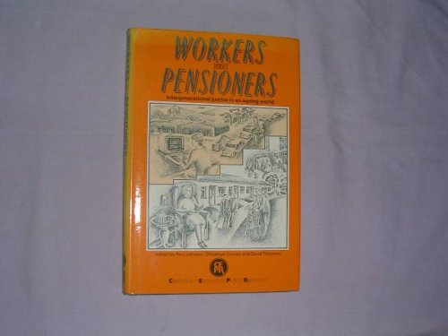 9780719030383: Workers Versus Pensioners: Intergenerational Justice in an Ageing World