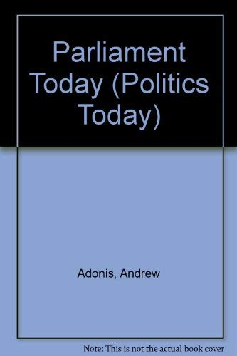 Parliament Today (Politics Today): Adonis, Andrew