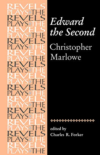 9780719030895: Edward the Second: Christopher Marlowe (Revels Plays MUP)