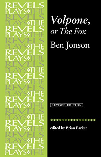 9780719030932: Volpone, or The Fox: Ben Johnson (Revels Plays MUP)